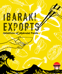 IBARAKI EXPORTS - Selection of Japanese Foods -